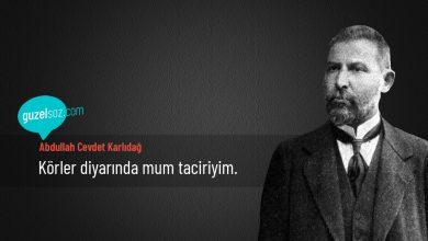 Photo of Abdullah Cevdet Karlıdağ Sözleri
