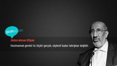 Photo of Abdurrahman Dilipak Sözleri