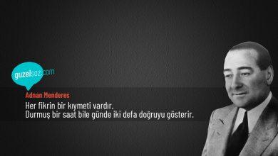 Photo of Adnan Menderes Sözleri