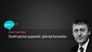 Photo of Ahmet Taner Kışlalı Sözleri
