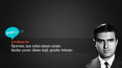 Photo of Arif Hikmet Par Sözleri