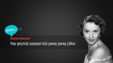 Photo of Barbara Stanwyck Sözleri