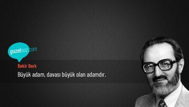 Photo of Bekir Berk Sözleri