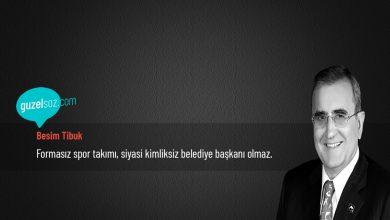Photo of Besim Tibuk Sözleri