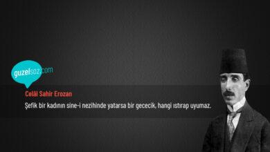 Photo of Celâl Sahir Erozan Sözleri