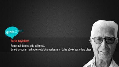 Photo of Faruk Bayülkem Sözleri
