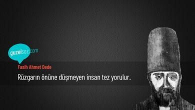 Photo of Fasih Ahmet Dede Sözleri