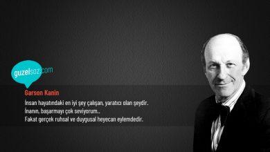 Photo of Garson Kanin Sözleri