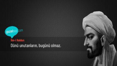 Photo of İbn-i Haldun Sözleri