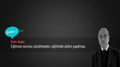 Photo of Öztin Akgüç Sözleri