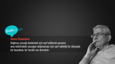 Photo of Rasim Özdenören Sözleri